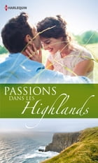 Passions dans les Highlands: 3 romans by Judy Campbell