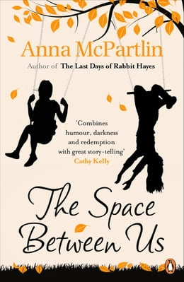 Book The Space Between Us by Anna McPartlin