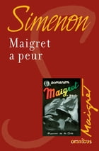 Maigret a peur: Maigret by Georges SIMENON