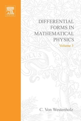 Book Differential forms in mathematical physics by Von Westenholz, C.
