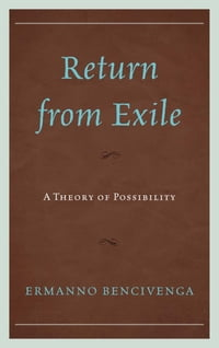 Return From Exile: A Theory of Possibility