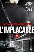 Implacablement mort: L'Implacable, T80 by Richard Sapir