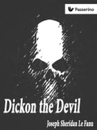 Dickon the Devil by Joseph Sheridan Le Fanu