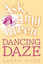 Ask Amy Green: Dancing Daze