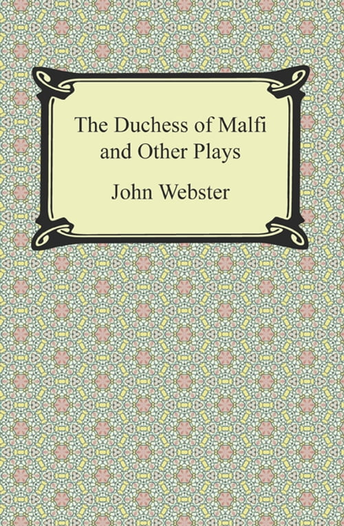 Corruption in the duchess of malfi themes download