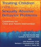 Treating Children with Sexually Abusive Behavior Problems: Guidelines for Child and Parent…
