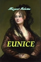 Eunice by Margaret Murray Robertson