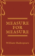 Measure for Measure (Annotated) by William Shakespeare