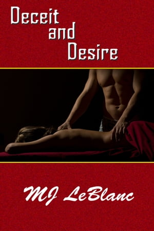 Deceit and Desire by MJ LeBlanc