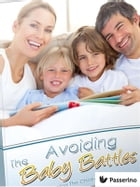 The avoiding baby battles: All about planning the children in the marriage by Passerino Editore
