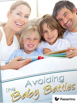 The avoiding baby battles: All about planning the children in the marriage