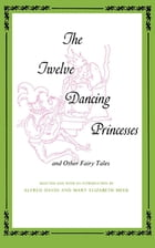 Twelve Dancing Princesses by Alfred David