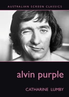 Alvin Purple by Lumby
