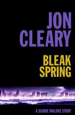 Book Bleak Spring by Jon Cleary