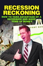 Recession Reckoning by Anonymous