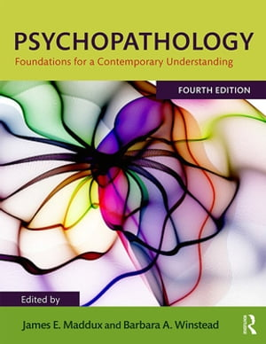Psychopathology Foundations for a Contemporary Understanding