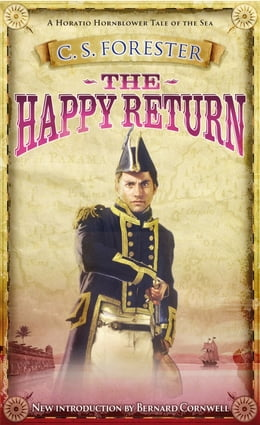 Book The Happy Return by C S Forester