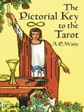 The Pictorial Key to the Tarot 15e542d5-40a0-43a0-87ed-0fbe7c89534d