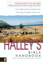 Halley's Bible Handbook with the New International Version by Henry H. Halley