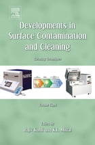 Developments in Surface Contamination and Cleaning, Volume 8: Cleaning Techniques
