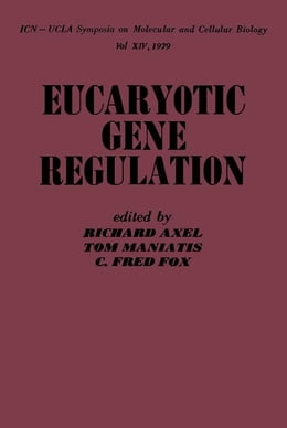 Book Eucaryotic Gene Regulation by Axel, Richard