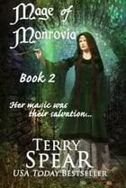 The Mage of Monrovia by Terry Spear