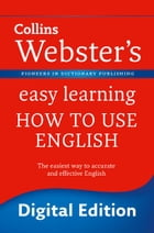 Webster's Easy Learning How to use English (Collins Webster's Easy Learning) by Collins