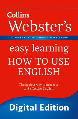 Book Webster's Easy Learning How to use English (Collins Webster's Easy Learning) by Collins