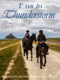 9788711759721 - Karla Schniering: The Girls from the Horse Farm 6 - T as in Thunderstorm - Bog