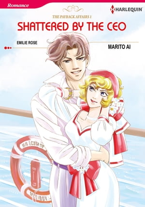 Shattered by the CEO (Harlequin Comics): Harlequin Comics by Emilie Rose