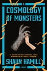 A Cosmology of Monsters Cover Image