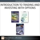 Introduction to Trading and Investing with Options (Collection) by Guy Cohen