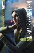 Niemals zerbrechen - Here without you 2 by Elena Swan