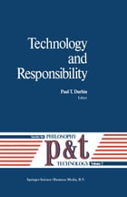 Technology and Responsibility by P.T. Durbin
