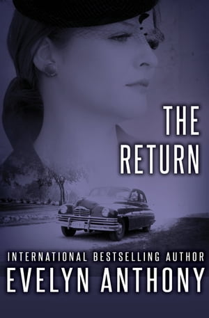 The Return by Evelyn Anthony