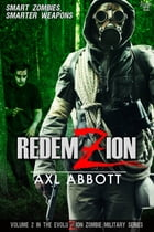 RedemZion, Vol. 2 by Axl Abbott