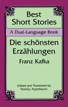Best Short Stories: A Dual-Language Book by Franz Kafka