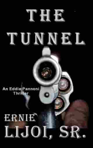 The Tunnel by Ernie Lijoi, Sr.