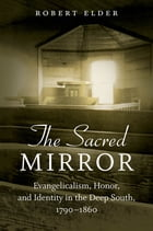 The Sacred Mirror by Robert Elder