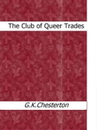 The Club of Queer Trades by G.K. Chesterton
