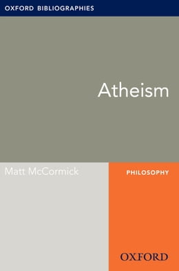 Book Atheism: Oxford Bibliographies Online Research Guide by Matt McCormick