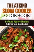 The Atkins Slow Cooker Cookbook photo