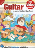 Guitar Lessons for Kids - Book 1: How to Play Guitar for Kids (Free Video Available) by LearnToPlayMusic.com