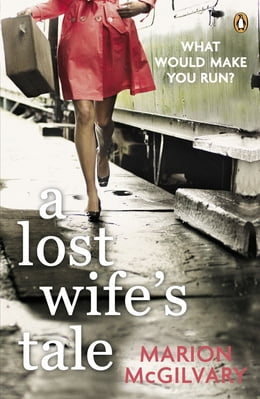 Book A Lost Wife's Tale by Marion McGilvary
