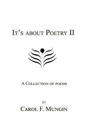 It's about Poetry II: A Collection of Poems