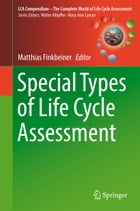 Special Types of Life Cycle Assessment by Matthias Finkbeiner
