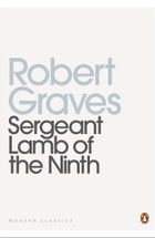 Sergeant Lamb of the Ninth by Robert Graves