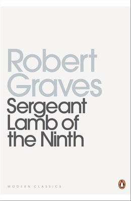 Book Sergeant Lamb of the Ninth by Robert Graves