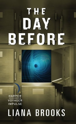 Book The Day Before by Liana Brooks