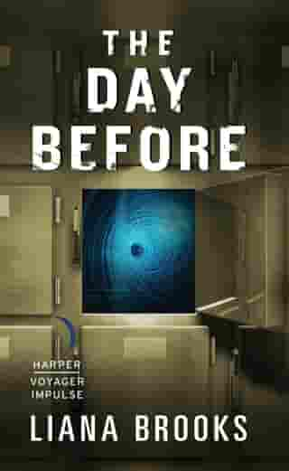 The Day Before by Liana Brooks